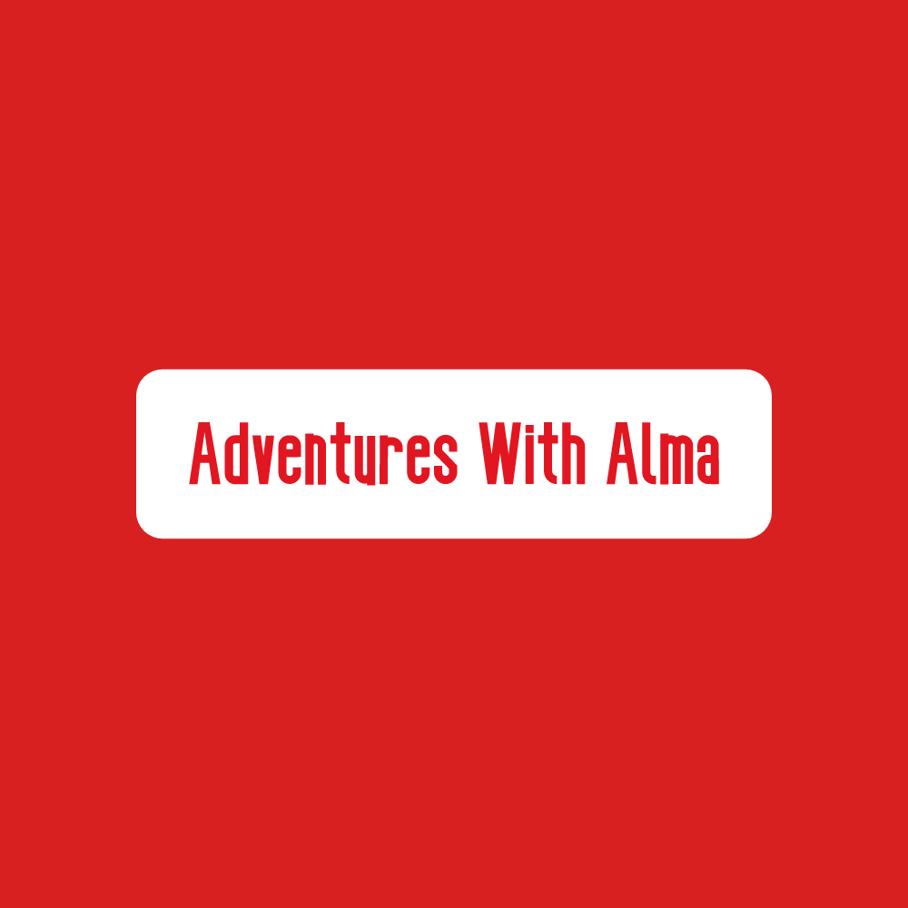 Adventures With Alma