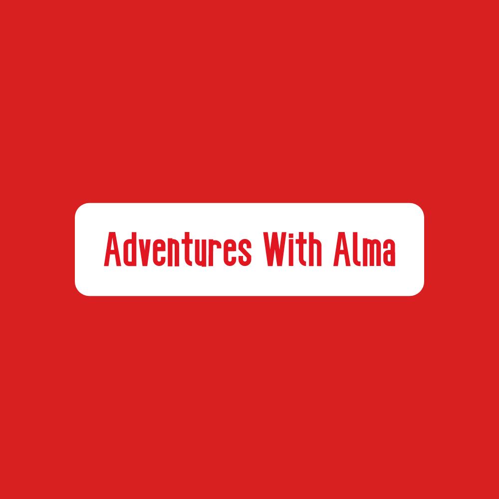 Adventures With Alma